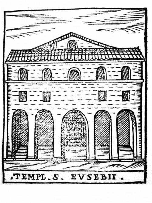 Façade of the Church of Sant'Eusebio (prior to modernization), drawing from XVI century by Girolamo Franzini pic. Wikipedia